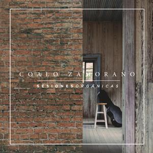 Coalo Zamorano estrena el EP «Sesiones orgánicas»