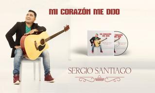 """El cantautor Sergio Santiago lanza su nuevo sencillo y vídeo oficial """"Mi Corazón Me Dijo"""""""