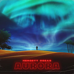 "Hergett Oseas presenta su nuevo sencillo ""Aurora"""