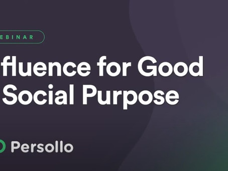 Persollo Webinar 1: Influence for Good and Social Purpose in Crisis Times of COVID-19