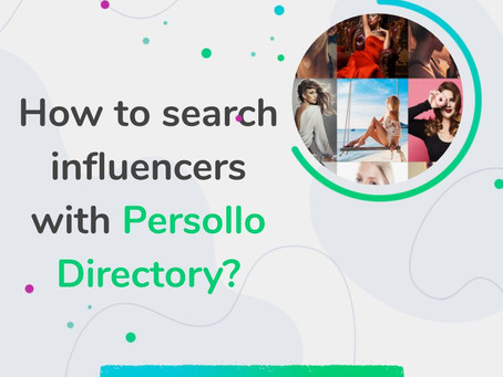 How to search influencers with Persollo Directory?