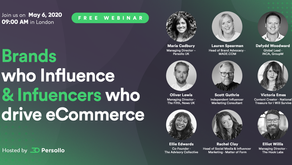 Persollo Webinar 2: Brands who Influence and Influencers who drive eCommerce