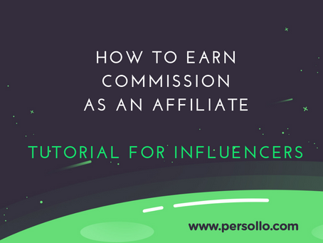 Tutorial for Influencers | How to Earn Commission as an Affiliate