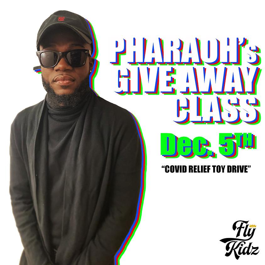 Pharaoh's Give Away Class
