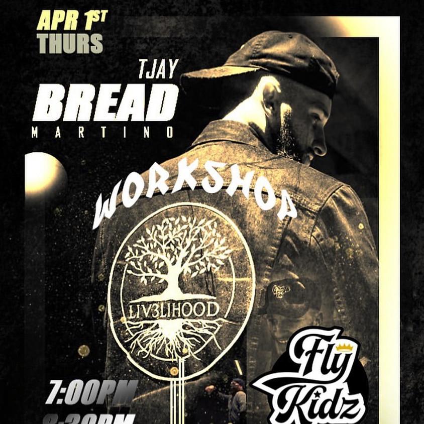 Workshop by TJAY BREAD