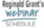 Reginald Grant webinar schedule.png