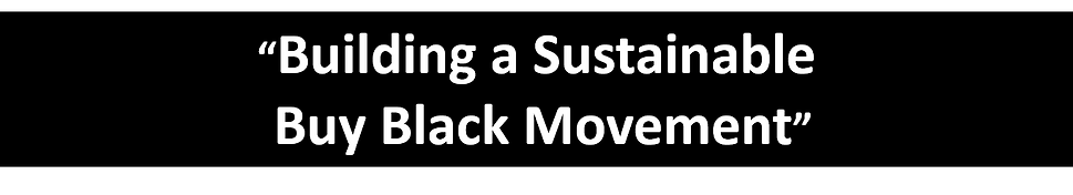 Building a Sustainable Buy Black Movemen