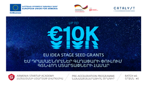 Idea Stage Seed Grants for the Armenia Startup Academy Pre-accelerator Batch 6