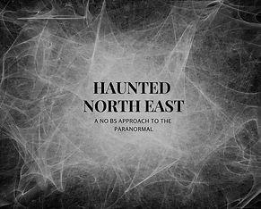 haunted north east .jpg