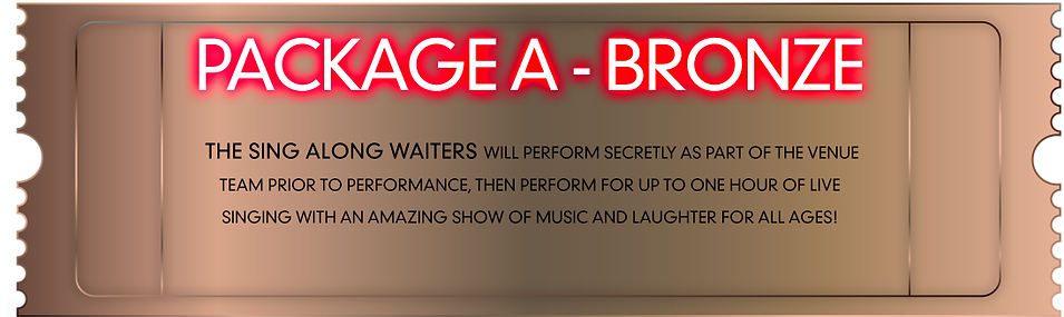 The Sing Along Waiters Bronze Package.pn