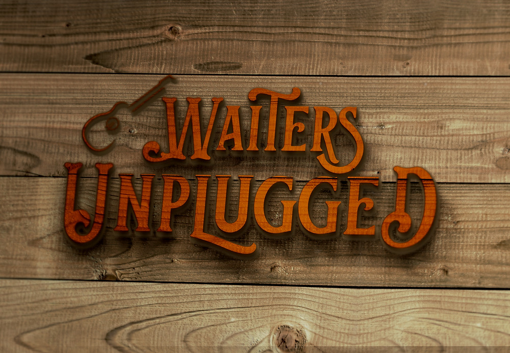 Waiters Unplugged