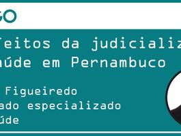 Artigo: Os efeitos da judicialização da saúde em Pernambuco