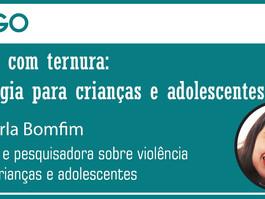 Educar com ternura: Pedagogia para crianças e adolescentes