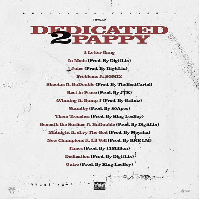 """Offical tracklist for """"Dedicated 2 PAPPY"""""""