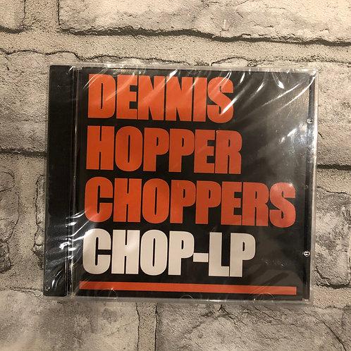 Dennis Hopper Choppers: Chop-LP