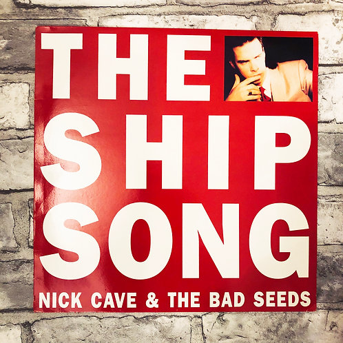 """Nick Cave & The Bad Seeds: The Ship Song 12"""""""