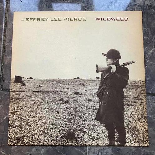 Jeffrey Lee Pierce: Wildweed