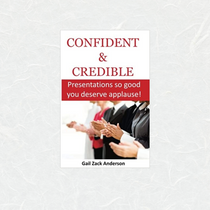 Confident & Credible by Gail Zack Anderson