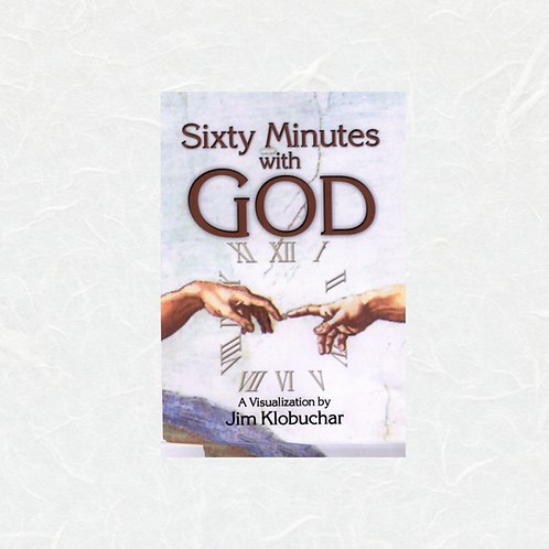Sixty Minutes with God