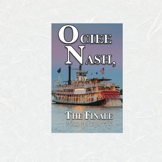 Ociee Nash, The Finale by Miliam McGraw Probst