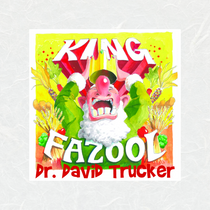 King Fazool by David Trucker