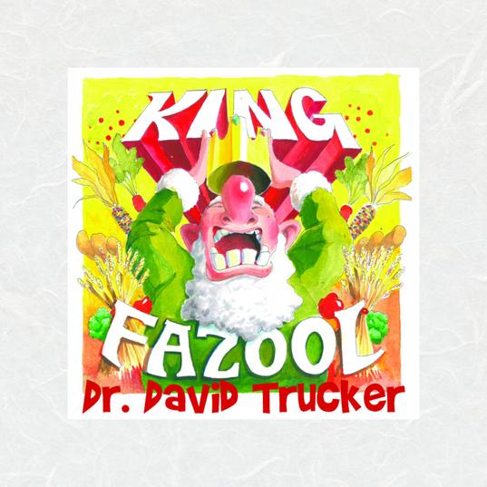 King Fazool by David Trucker