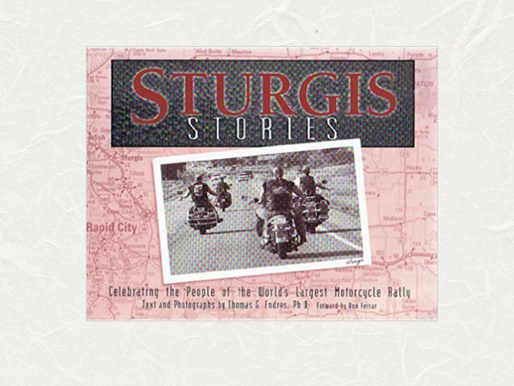 KIRK HOUSE PUBLISHERS—IN THE AUTHOR'S CORNER Sturgis Stories by Thomas G. Endres