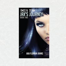 Omega Team Book Two Jax's Journey by Ava