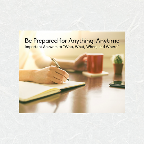 Be Prepared for Anything, Anytime by Tammy Laurent