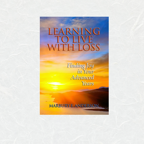 Learning to Live with Loss