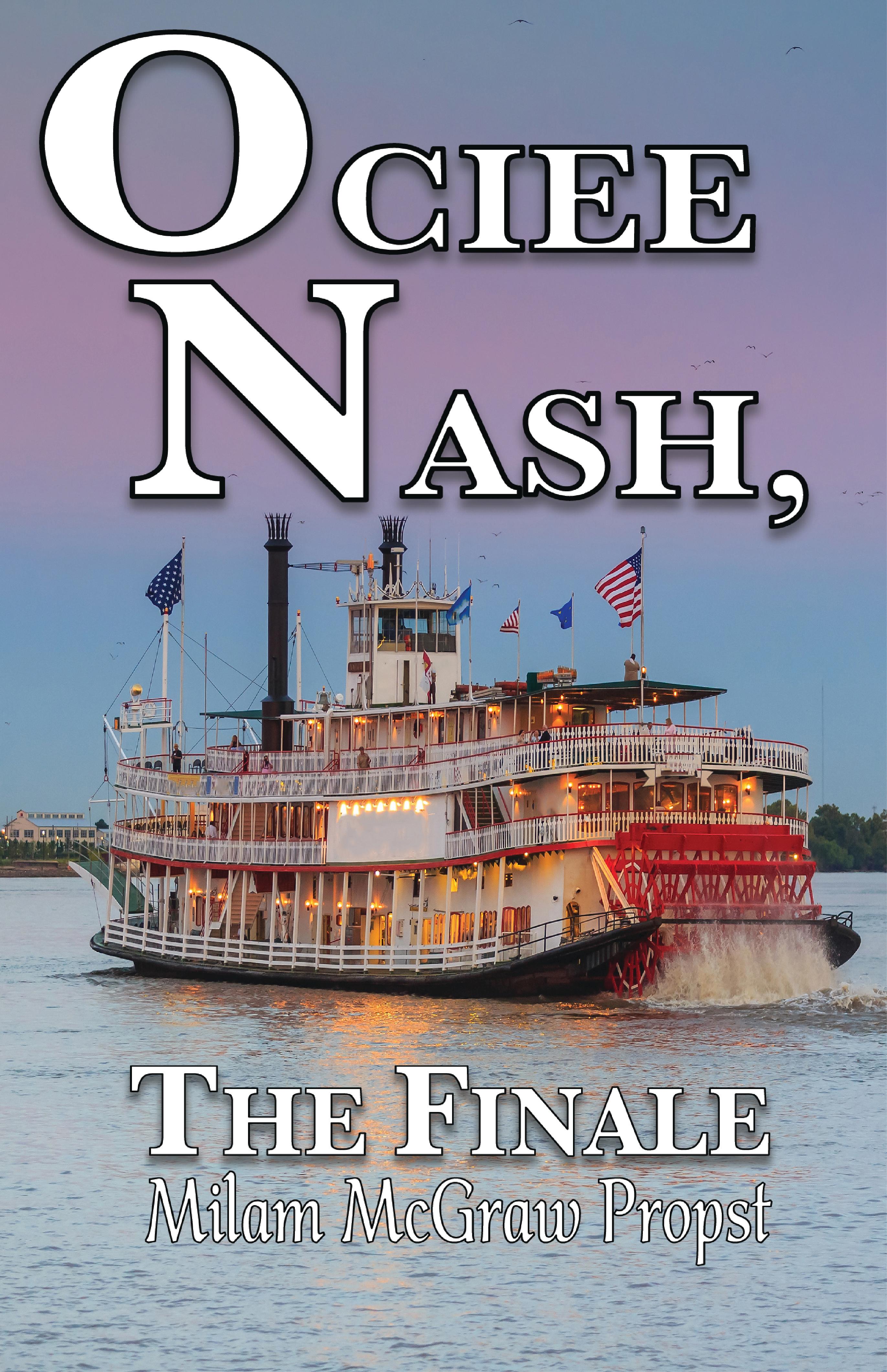 Ocie Nash, The Finale