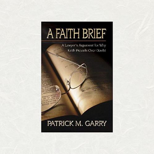 A Faith Brief