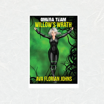 Omega Team Willow's Wrath by Ava Florian