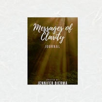Messages of Clarity by Jennifer Bierma