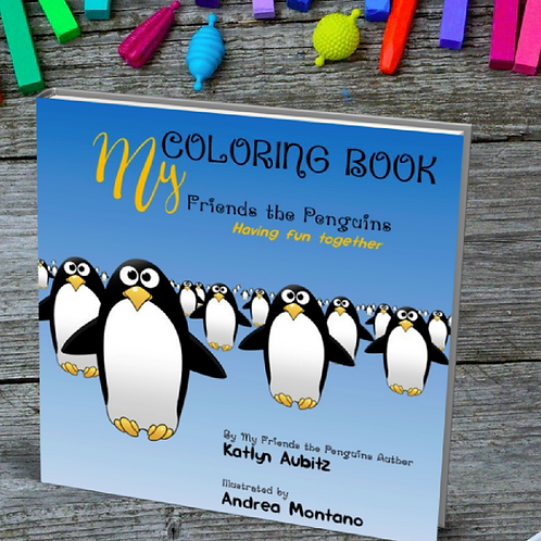 My Friends the Penguins Coloring Book: Having fun together by Katlyn Aubitz