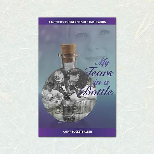 My Tears in a Bottle by Kathy Puckett Allen