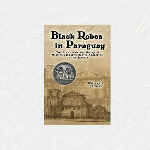 Black Robes in Paraguay