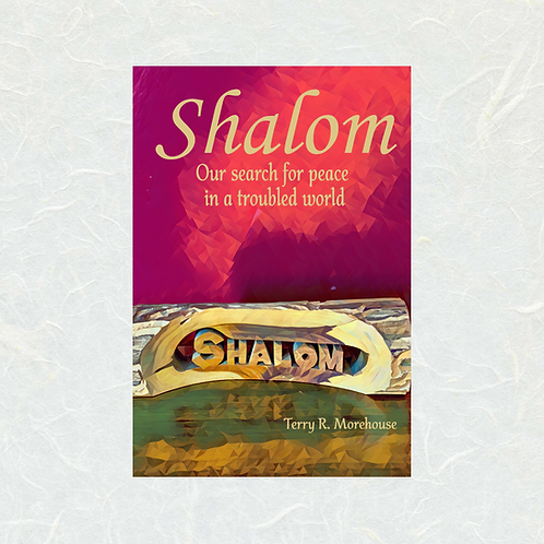 SHALOM by Terry Morehouse