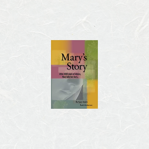 DVD:  Mary's Story by Barb Swant and Ruth Anderson