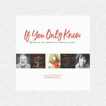 If You Only Knew by Barb Kellogg