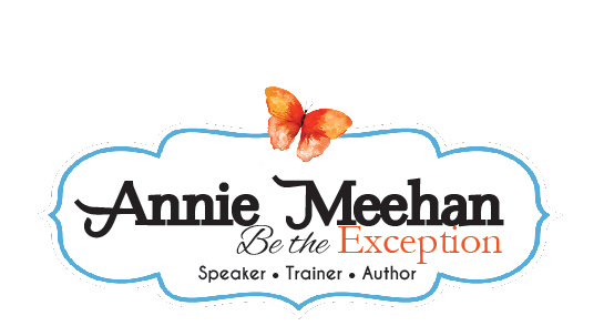 Annie Meehan Be The Exception