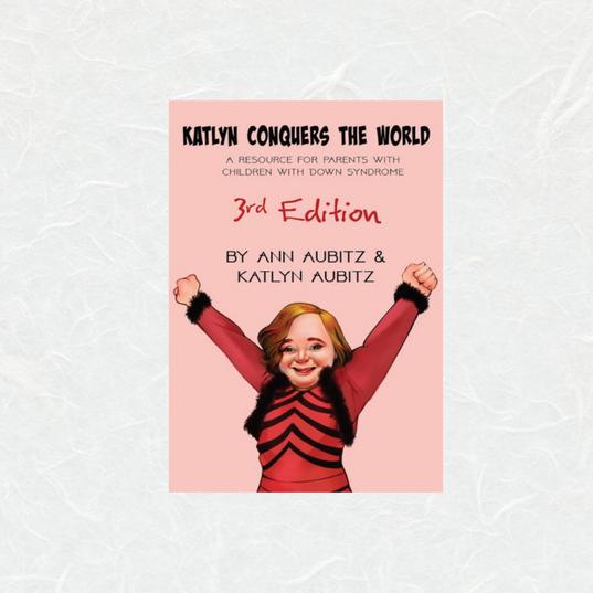 Katlyn Conquers the World by Katlyn Aubitz
