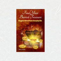 Find Your Buried Treasure by Betty