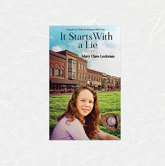 It Starts with a Lie by Mary Clare Lockman