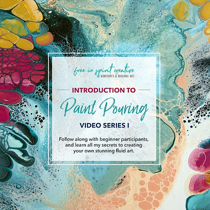 Introduction To Paint Pouring Online Workshop - Video Series I