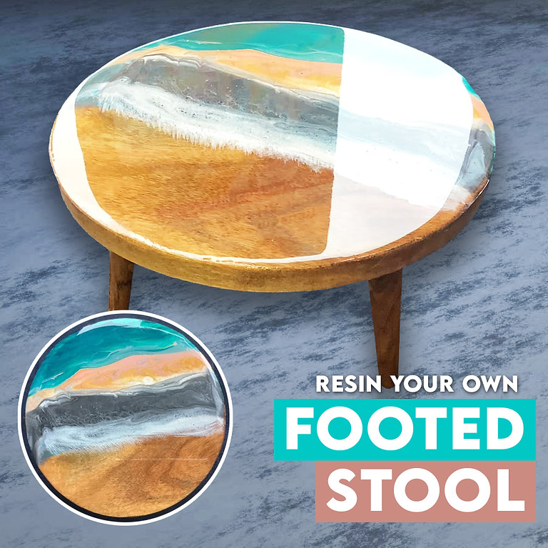 Resin Your Own Footed Stool Albion Park Rail