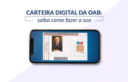 Carteira Digital da OAB já está disponível