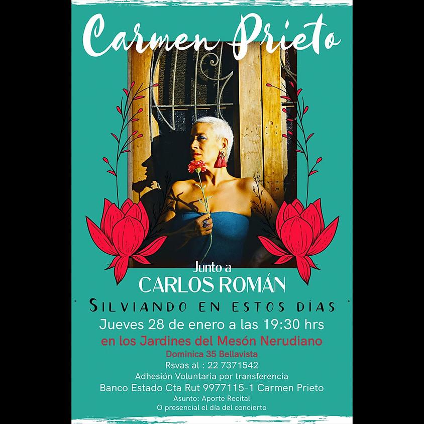 Carmen Prieto junto a Carlos Román: Silviando en estos días