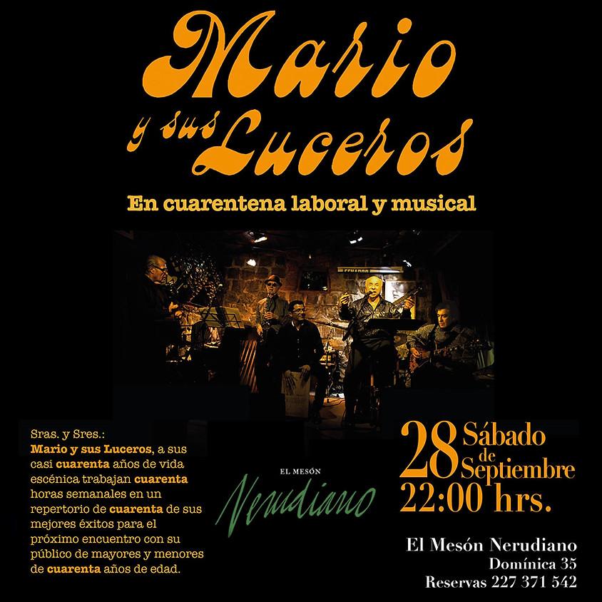 Mario y sus Luceros: En Cuarentena Musical y Laboral