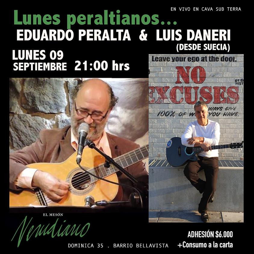 EDUARDO PERALTA  & LUIS DANERI